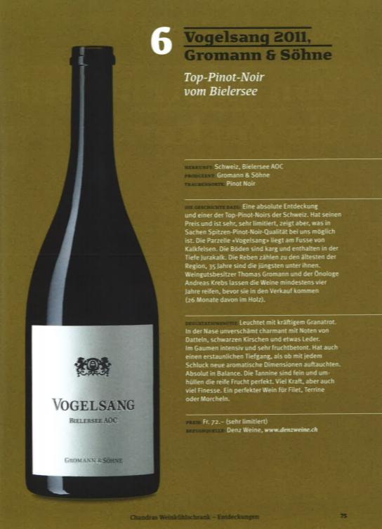 Presseartikel von Chandra Kurt: Vogelsang 2011. Top-Pinot-Noir vom Bielersee, Groman & Söhne